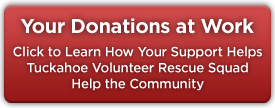 Your Donations at Work: Click to Learn How Your Support Helps Tuckahoe Volunteer Rescue Squad Help the Community